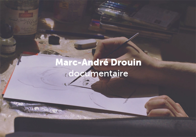 Marc-André Drouin – Documentaire